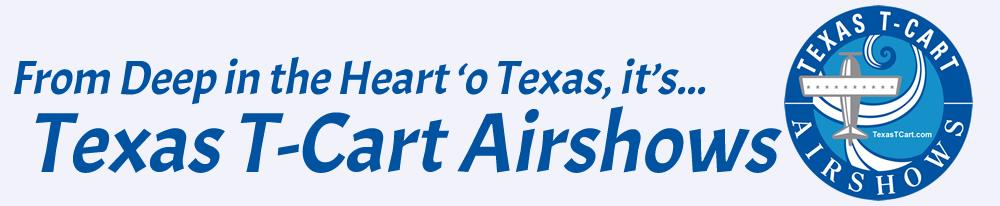 Texas T-Cart Airshow